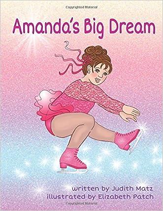 Amanda's Big Dream written by Judith Matz