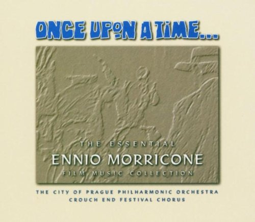 Ennio Morricone - Once Upon A Time: The Essential Ennio Morricone Film Music Collection - Zortam Music
