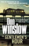 The Gentlemen's Hour (0099527561) by Don Winslow
