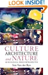 Culture, Architecture and Nature: An...