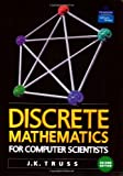 Discrete Mathematics for Computer Scientists (2nd Edition)