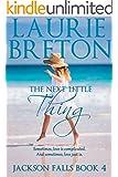 The Next Little Thing: Jackson Falls Book 4 (A Jackson Falls Novella)
