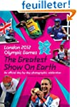 London 2012 the Greatest Show on Eart...