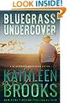 Bluegrass Undercover (Bluegrass Broth...