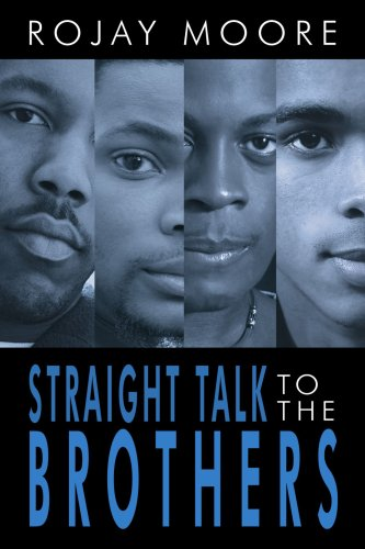 Straight Talk to the Brothers