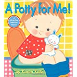 A Potty for Me!by Karen Katz