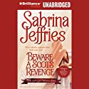 Beware a Scot's Revenge: School for Heiresses, Book 3 Audiobook by Sabrina Jeffries Narrated by Justine Eyre