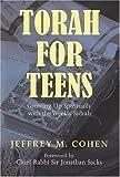 Torah for Teens: Growing up Spiritually with the Weekly Sidrah