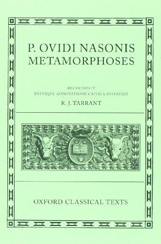 Metamorphoses (Oxford Classical Texts) (Latin Edition)