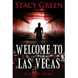 Welcome to Las Vegas ~ Stacy Green