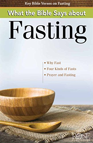 What the Bible Says about Fasting Pamphlet