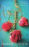 Tamar Cohen The Mistress's Revenge
