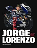 Jorge Lorenzo: The New King of MotoGP (0857330950) by Roberts, Matt