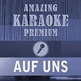 Auf uns (Premium Karaoke Version)