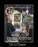 Strange Addiction: The 12 Olympians Book 4 (English Edition)