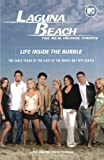 img - for Laguna Beach: The Real Orange County: Life Inside the Bubble by Passero, Kathy, Efran, Beth (2005) Paperback book / textbook / text book
