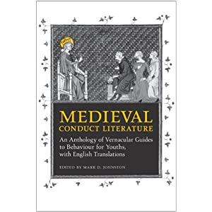 Medieval Conduct Literature: An Anthology of 