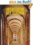 Architektur der Romanik: Die �sthetik...