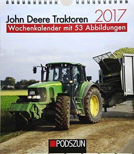john-deere-traktoren-2017-wochenkalender-mit-53-fotografien