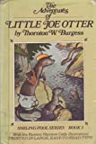 The Adventures of Little Joe Otter (Smiling Pool Series, Book 2) (0448028026) by Thornton W. Burgess