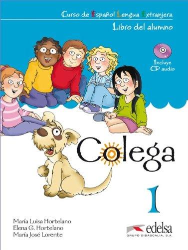 Colega 1. Libro del. Alumno + EJERCICIOS + CD Audio (PACK) (Spanish Edition), by Maria L. Hortelano, Maria J. Lorente, E. Gonzalez