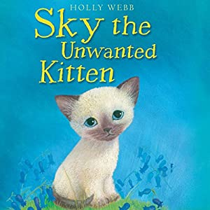 Sky the Unwanted Kitten Audiobook