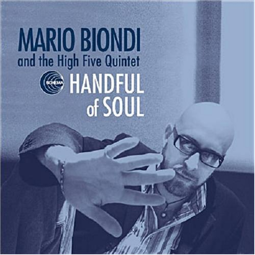 Mario Biondi & The High Five Quintet - Handful Of Soul - Zortam Music