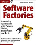 img - for Software Factories: Assembling Applications with Patterns, Models, Frameworks, and Tools book / textbook / text book