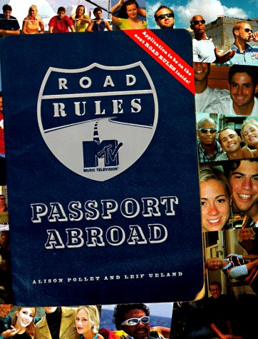 Road Rules: Passport Abroad, Alison Pallet, Leif Ueland