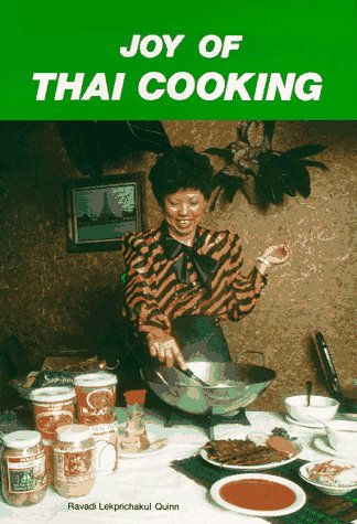 Joy of Thai Cooking by Ravadi Lekprichakul Quinn