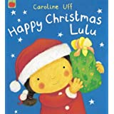Happy Christmas Lulu!by Caroline Uff