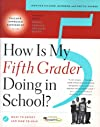 How Is My Fifth Grader Doing in School?: What to Expect and How to Help
