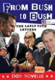 Lazlo Toth Letters: From Bush to Bush