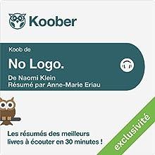 Résumé : No Logo de Naomi Klein | Livre audio Auteur(s) : Anne-Marie Eriau Narrateur(s) : Isabelle Miller