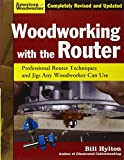 img - for Woodworking with the Router: Professional Router Techniques and Jigs Any Woodworker Can Use (American Woodworker) book / textbook / text book