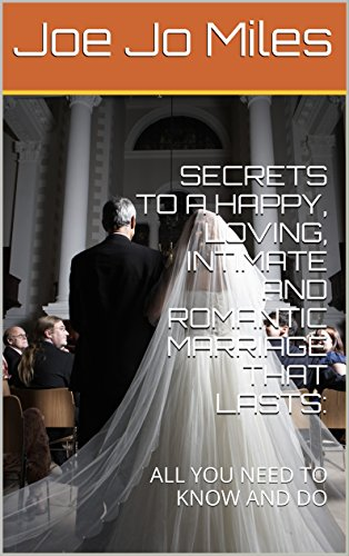 secrets-to-a-happy-loving-intimate-and-romantic-marriage-that-lasts-all-you-need-to-know-and-do-engl
