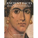 Ancient Faces : Mummy Portraits in Roman Egypt (Metropolitan Museum of Art Publications)