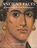 Ancient Faces: Mummy Portraits in Roman Egypt (Metropolitan Museum of Art Publications)