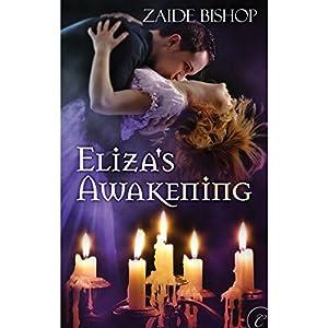 Eliza's Awakening Audiobook