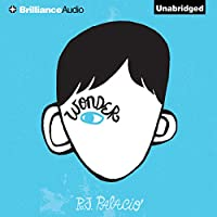 Wonder (       UNABRIDGED) by R. J. Palacio Narrated by Diana Steele, Nick Podehl, Kate Rudd