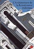 L'Architecture de la renaissance italienne (2878110102) by Murray, Peter