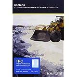 Cantería (TPC) : IV convenio colectivo general del sector de la construcción