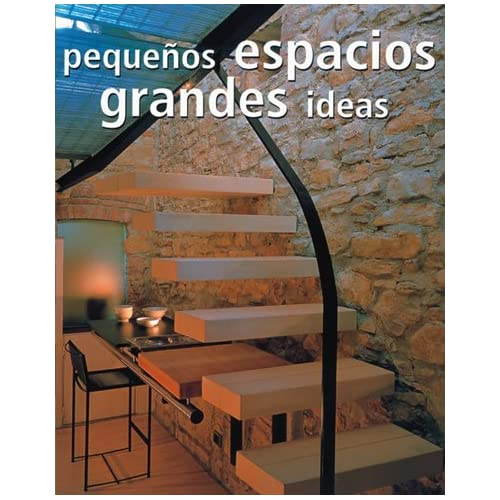Pequeños espacios, grandes ideas (Arquitectura)