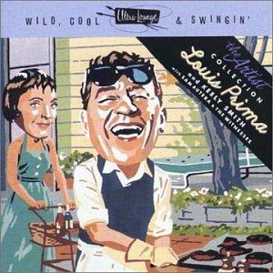 Louis Prima - Wild, Cool & Swingin