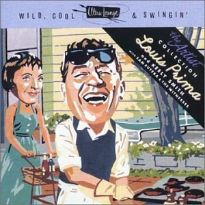 Louis Prima - Wild, Cool and Swingin