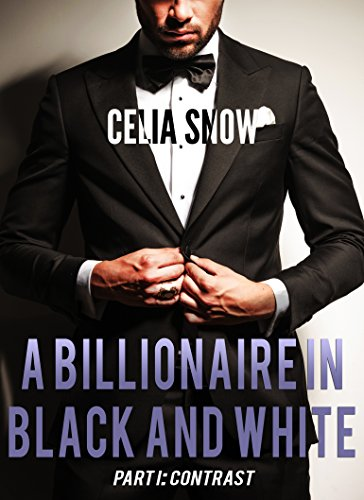 A Billionaire in Black and White Part I: Contrast PDF