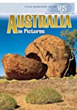 Australia in Pictures (Visual Geography (Twenty-First Century))