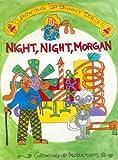 Night, Night, Morgan