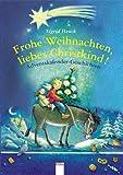 Frohe Weihnachten, liebes Christkind!