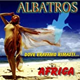 Dove Eravamo Rimas By Albatros (2010-08-31)
